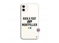 Coque iPhone 11 Rien A Foot Allez Montpellier