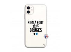 Coque iPhone 11 Rien A Foot Allez Bruges