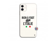 Coque iPhone 11 Rien A Foot Allez L'Italie