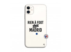 Coque iPhone 11 Rien A Foot Allez Madrid