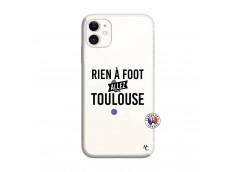 Coque iPhone 11 Rien A Foot Allez Toulouse