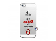 Coque iPhone 5/5S/SE J Peux Pas J Ai Un Braquage Avec Le Professeur