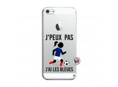 Coque iPhone 5/5S/SE Je Peux Pas J Ai Les Bleues
