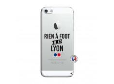 Coque iPhone 5/5S/SE Rien A Foot Allez Lyon