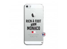 Coque iPhone 5/5S/SE Rien A Foot Allez Monaco