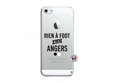 Coque iPhone 5/5S/SE Rien A Foot Allez Angers