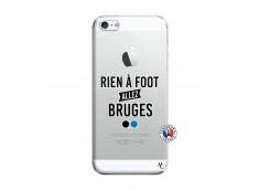 Coque iPhone 5/5S/SE Rien A Foot Allez Bruges