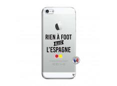 Coque iPhone 5/5S/SE Rien A Foot Allez L'Espagne