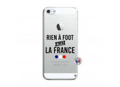 Coque iPhone 5/5S/SE Rien A Foot Allez La France