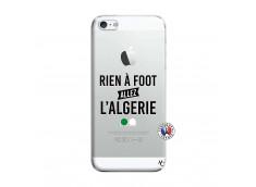 Coque iPhone 5/5S/SE Rien A Foot Allez L Algerie