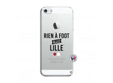 Coque iPhone 5/5S/SE Rien A Foot Allez Lille
