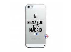 Coque iPhone 5/5S/SE Rien A Foot Allez Madrid