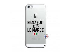 Coque iPhone 5/5S/SE Rien A Foot Allez Le Maroc