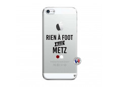 Coque iPhone 5/5S/SE Rien A Foot Allez Metz