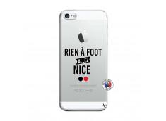 Coque iPhone 5/5S/SE Rien A Foot Allez Nice