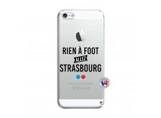 Coque iPhone 5/5S/SE Rien A Foot Allez Strasbourg