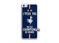 Coque iPhone 5C Je Peux Pas On Est Les Champions Du Monde Translu