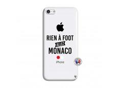 Coque iPhone 5C Rien A Foot Allez Monaco