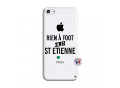 Coque iPhone 5C Rien A Foot Allez St Etienne