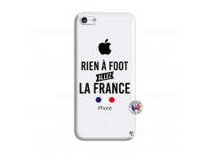 Coque iPhone 5C Rien A Foot Allez La France