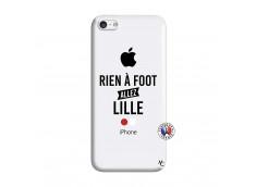 Coque iPhone 5C Rien A Foot Allez Lille