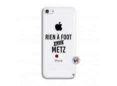 Coque iPhone 5C Rien A Foot Allez Metz