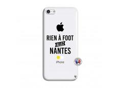 Coque iPhone 5C Rien A Foot Allez Nantes