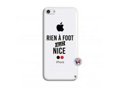 Coque iPhone 5C Rien A Foot Allez Nice