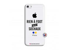 Coque iPhone 5C Rien A Foot Allez Sochaux