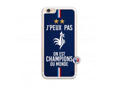 Coque iPhone 6/6S Je Peux Pas On Est Les Champions Du Monde Translu