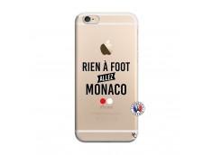 Coque iPhone 6/6S Rien A Foot Allez Monaco