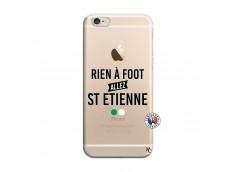 Coque iPhone 6/6S Rien A Foot Allez St Etienne
