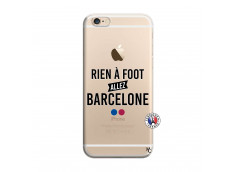 Coque iPhone 6/6S Rien A Foot Allez Barcelone