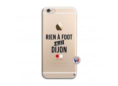 Coque iPhone 6/6S Rien A Foot Allez Dijon
