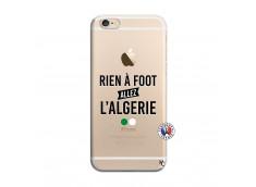 Coque iPhone 6/6S Rien A Foot Allez L Algerie