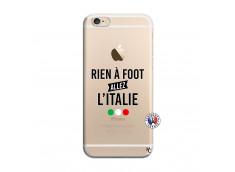 Coque iPhone 6/6S Rien A Foot Allez L'Italie