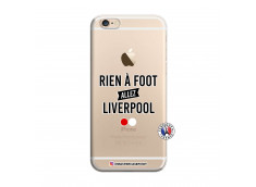 Coque iPhone 6/6S Rien A Foot Allez Liverpool