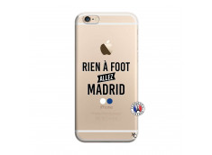 Coque iPhone 6/6S Rien A Foot Allez Madrid