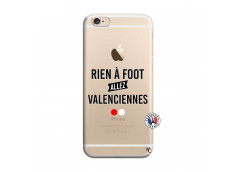 Coque iPhone 6/6S Rien A Foot Allez Valenciennes