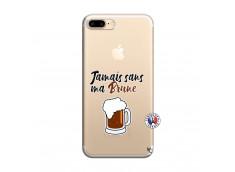 Coque iPhone 7 Plus/8 Plus Jamais Sans Ma Brune
