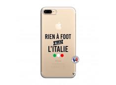 Coque iPhone 7 Plus/8 Plus Rien A Foot Allez L'Italie