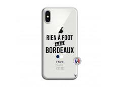 Coque iPhone X/XS Rien A Foot Allez Bordeaux