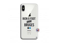 Coque iPhone X/XS Rien A Foot Allez Bruges