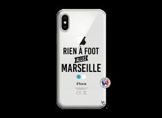 Coque iPhone X/XS Rien A Foot Allez Marseille