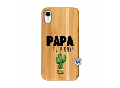Coque iPhone XR Papa Tu Piques en Bois