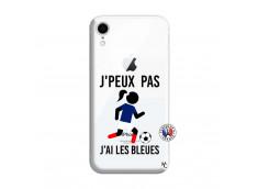 Coque iPhone XR Je Peux Pas J Ai Les Bleues