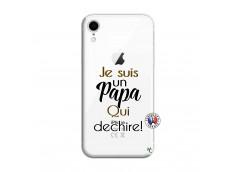 Coque iPhone XR Je Suis Un Papa Qui Dechire