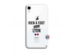 Coque iPhone XR Rien A Foot Allez Lyon