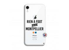 Coque iPhone XR Rien A Foot Allez Montpellier