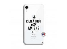 Coque iPhone XR Rien A Foot Allez Amiens